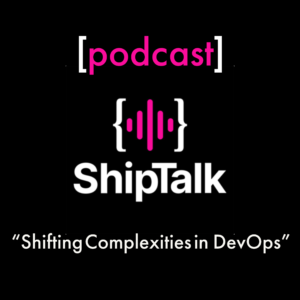 Shiptalk - Shipa for Kubernetes